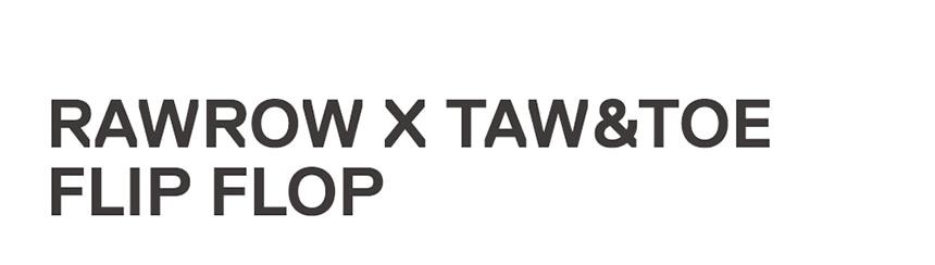 로우로우(RAWROW) x 토앤토 제로비티 플립플랍 Recycle Cream